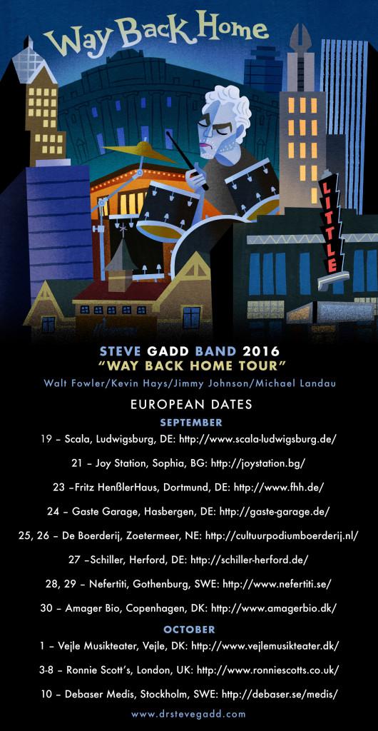 Steve Gadd Band Way back home tour 2016